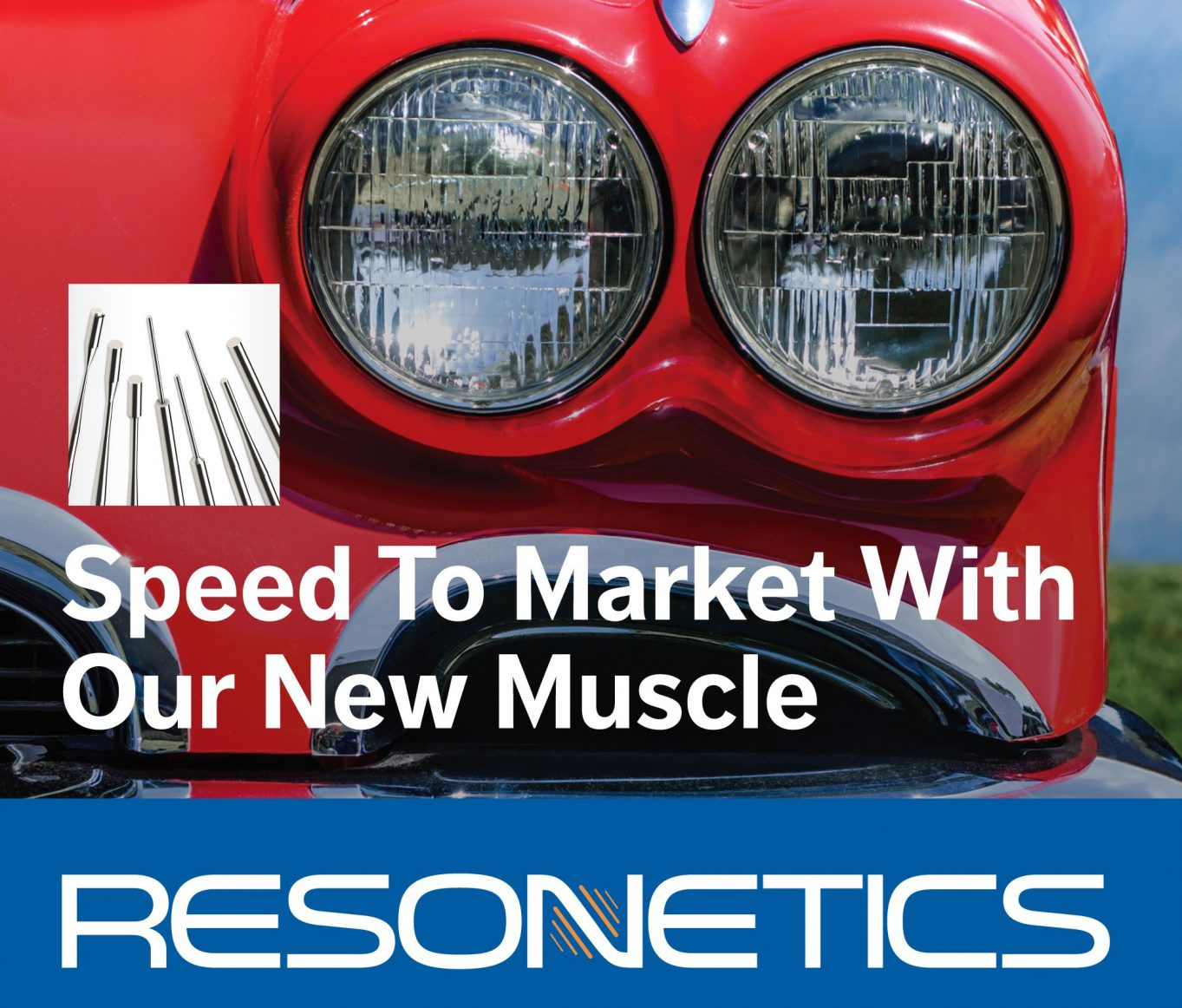 speed to market with our new muscle